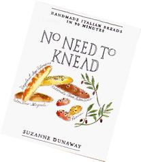 No Need to Knead: Handmade Italian Breads in 90 Minutes