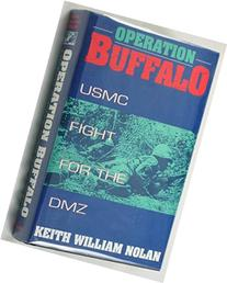 Operation Buffalo: USMC Fight for the DMZ