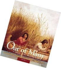Out of Many: A History of the American People, Volume 1