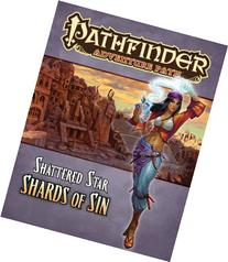 Pathfinder Adventure Path: Shattered Star Part 1 - Shards of