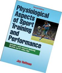 Physiological Aspects of Sport training and Performance With