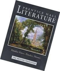 Prentice Hall Literature: The British Tradition Timeless