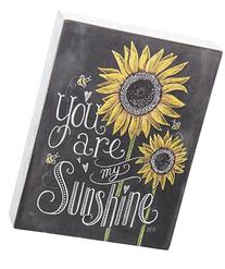Primitives by Kathy Chalk Sign, Sunflowers - You Are My