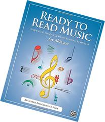 Ready to Read Music: Sequential Lessons in Music Reading
