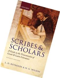 Scribes and Scholars: A Guide to the Transmission of Greek