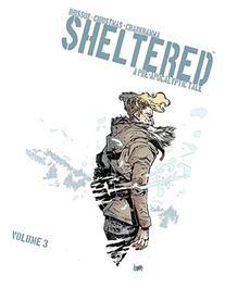 Sheltered, Volume 3