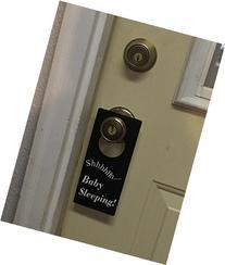 Shhh... Baby Sleeping Door Hanger to Prevent People From
