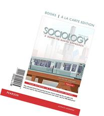 Sociology: A Down-to-Earth Approach, Books a la Carte