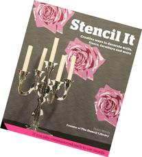 Stencil It: 101 Ideas to Decorate Your Home