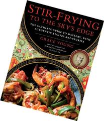 Stir Frying to the Skys Edge The Ultimate Guide to Mastery,