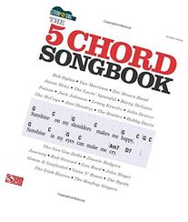 Strum & Sing: The 5 Chord Songbook