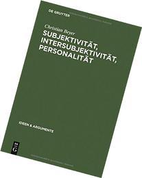 Subjektivitat, Intersubjektivitat, Personalitat: Ein Beitrag