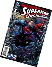 Superman Unchained #1 1st Print