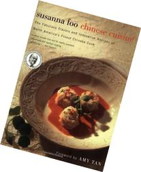 Susanna Foo Chinese Cuisine: The Fabulous Flavors &