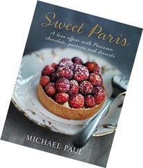 Sweet Paris: A love affair with Parisian chocolate, pastries