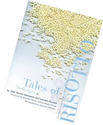 Tales of Risotto: 50 Recipes: Culinary Adventures from Villa