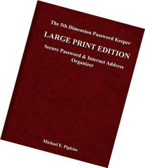 The 5th Dimension Password Keeper - Large Print Edition: A