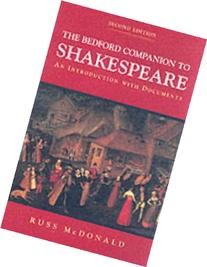 The Bedford Companion to Shakespeare: An Introduction with