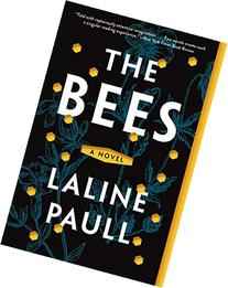 The Bees: A Novel