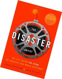 The Disaster Artist: My Life Inside The Room, the Greatest