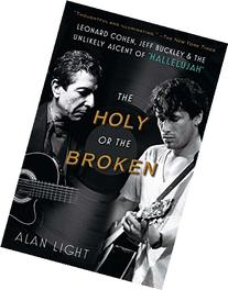 The Holy or the Broken: Leonard Cohen, Jeff Buckley, and the