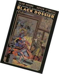The League of Extraordinary Gentleman: The Black Dossier.