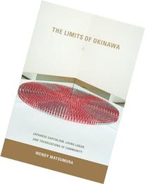 The Limits of Okinawa: Japanese Capitalism, Living Labor,