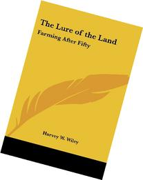 The Lure of the Land: Farming After Fifty