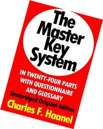 The Master Key System In Twenty-Four Parts With