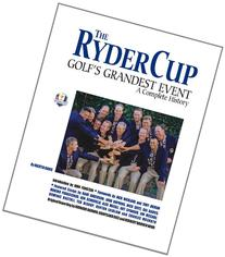 The Ryder Cup: Golf's Grandest Event – A Complete History