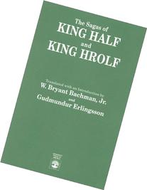 The Sagas of King Half and King Hrolf