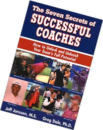 The Seven Secrets of Successful Coaches