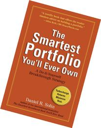 The Smartest Portfolio You'll Ever Own: A Do-It-Yourself