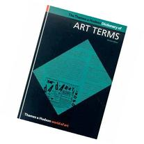 The Thames & Hudson Dictionary of Art Terms
