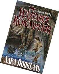 The Wayfarer Redemption: Book One