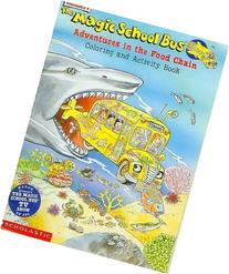 The magic school bus adventures in the food chain: Coloring