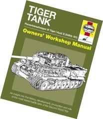 Tiger Tank Manual Panzerkampfwagen VI Tiger 1 Ausf.E Model