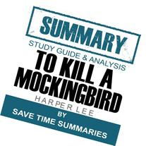 To Kill a Mockingbird: Summary, Review & Study Guide - Nelle