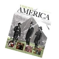 Visions of America: A History of the United States, Volume