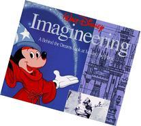 Walt Disney Imagineering: A Behind the Dreams Look at Making