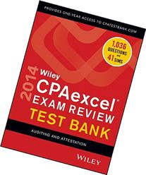 Wiley CPAexcel Exam Review 2014 Test Bank, Auditing and