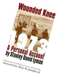 Wounded Knee 1973: A Personal Account