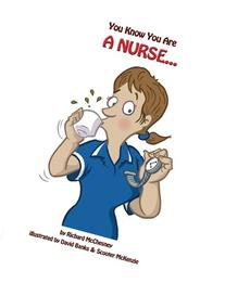 You Know You Are A Nurse