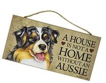 """A house is not a home without Aussie  - 5"""" x 10"""" Door Sign"""