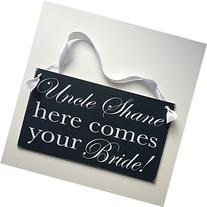 A Wedding Sign for Page Boy or Flowergirl - Uncle  Here