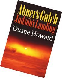 Abner's Gulch & Judson's Landing