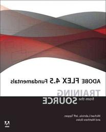 Adobe Flex 4.5 Fundamentals Training From The Source Adobe