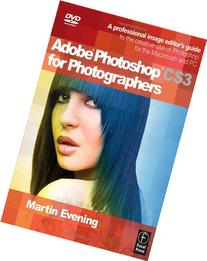 Adobe Photoshop CS3 for Photographers: A Professional Image