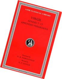 Virgil, Volume II : Aeneid Books 7-12, Appendix Vergiliana