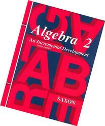 Algebra 2: An Incremental Development